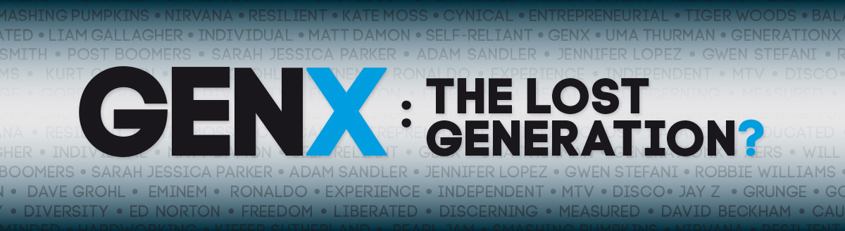 GenX: The Lost Generation?